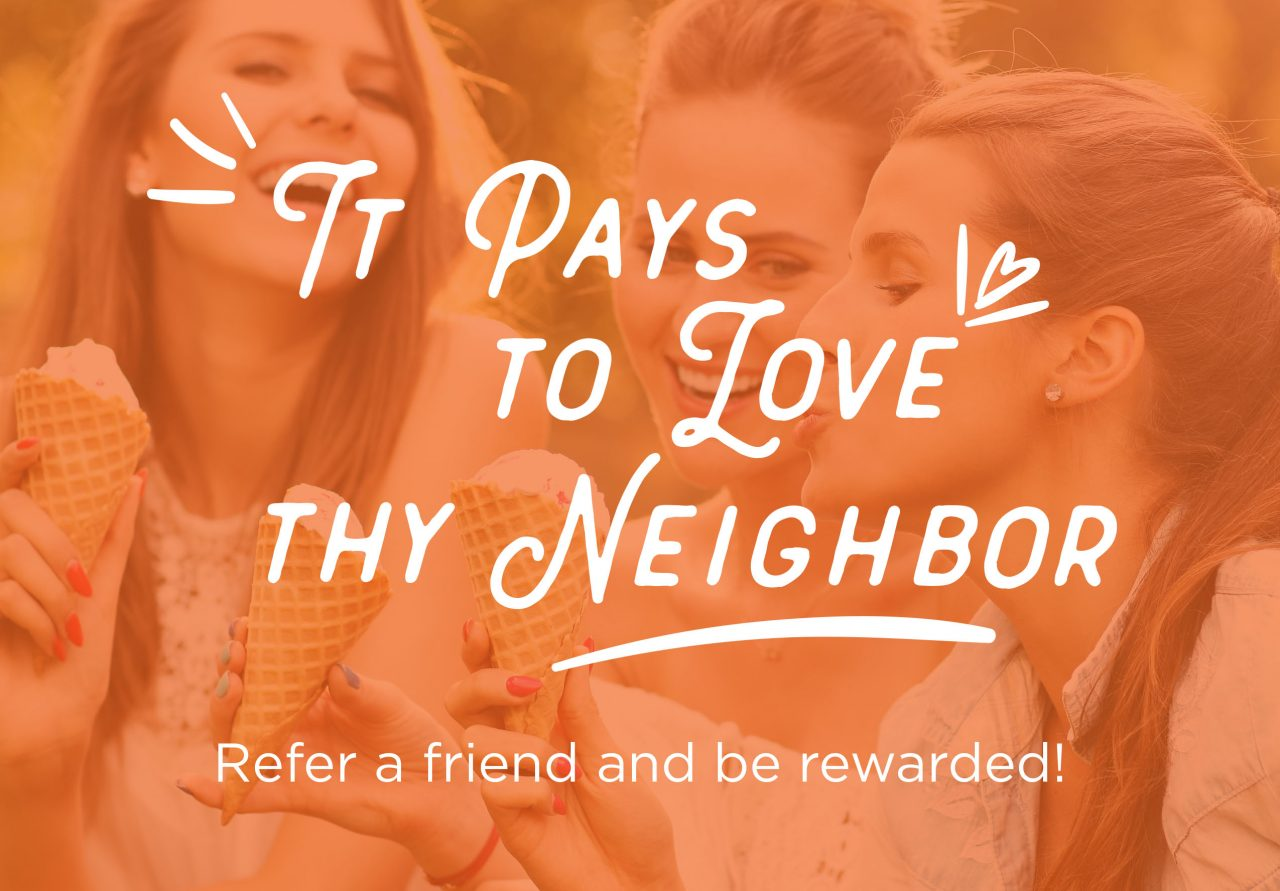 Refer a Friend and Be Rewarded