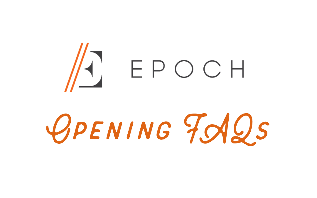 EPOCH Clemson Opening FAQs